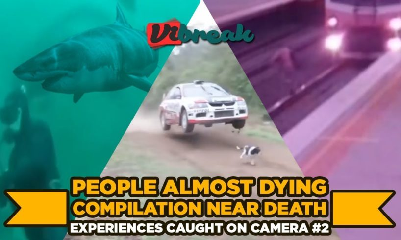 People Almost Dying Compilation   Near Death Experiences Caught On Camera #2