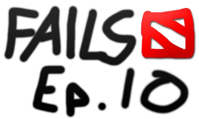 Dota 2 Fails of the Week - Ep. 10