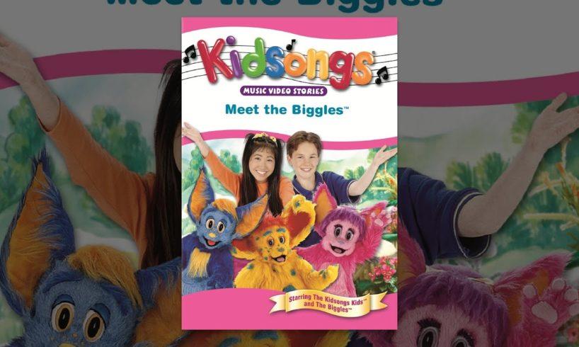 Kidsongs: Adventures in Biggleland: Meet the Biggles