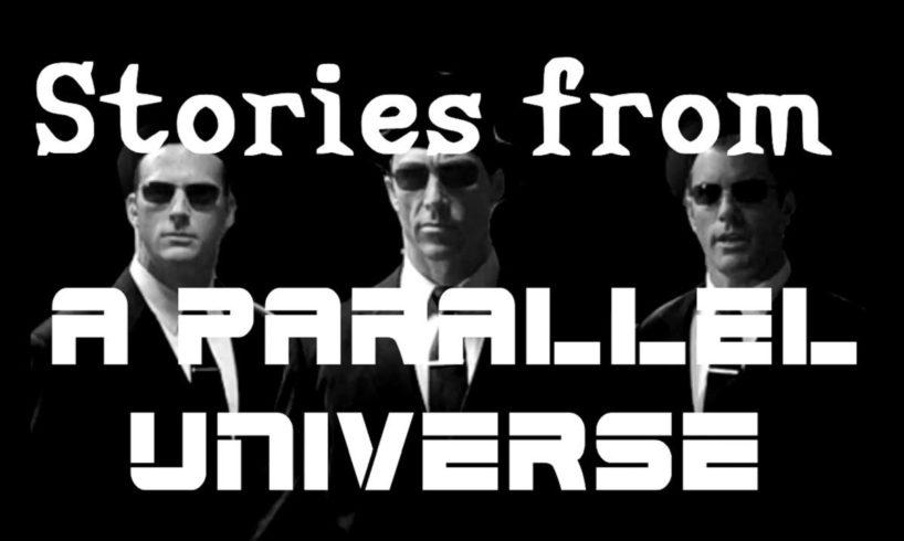 STRANGE STORIES FROM A PARALLEL UNIVERSE  REDDIT NOSLEEP