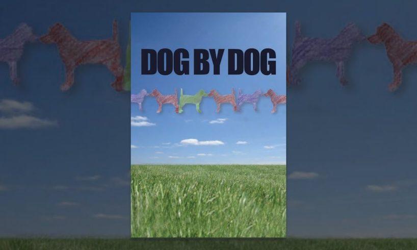 Dog By Dog