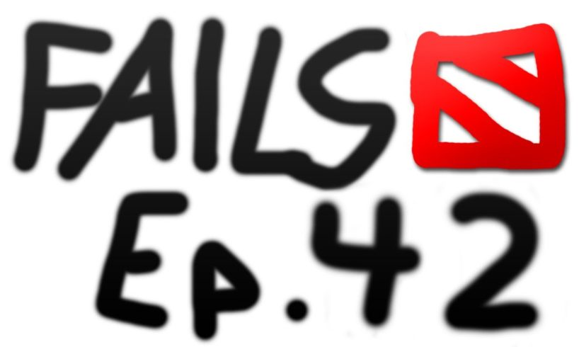 Dota 2 Fails of the Week - Ep. 42
