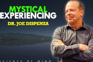 Dr. Joe Dispenza - How Experiencing Death Makes Him Aware Of His Potential Future Reality