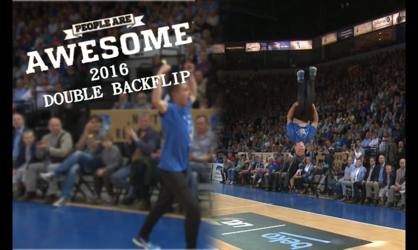 PEOPLE ARE AWESOME 2016 | DOUBLE BACKFLIP ON FLAT GROUND!