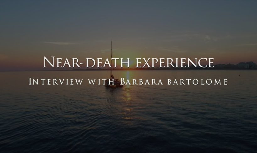 The near-death experience of Barbara Bartolome