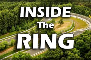 """Inside the Ring: the Legendary Nürburgring, also known as """"The Green Hell"""" (Documentary)"""