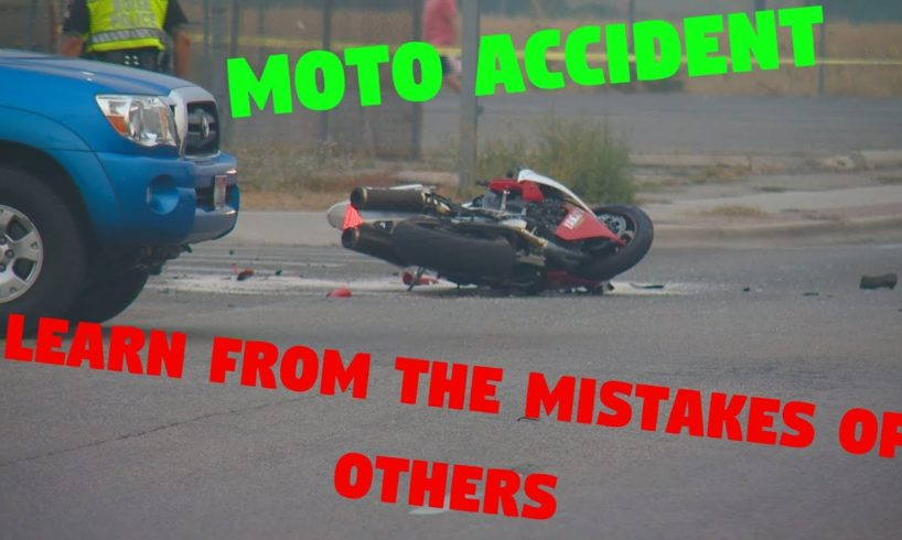 Scary moto accident   Learn from the mistakes of others and never repeat them