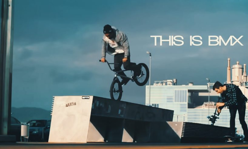"""THIS IS BMX"" STREET EDITION // PEOPLE ARE AMAZING 2015"