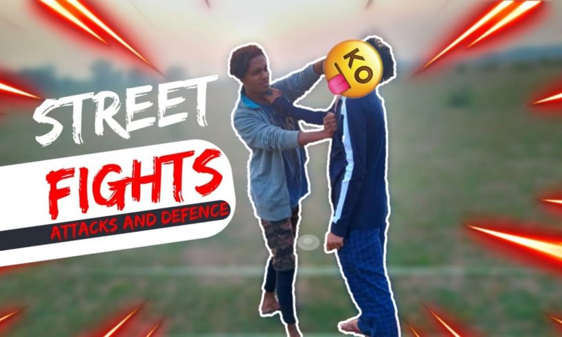 Street Fights - Attack And Defence