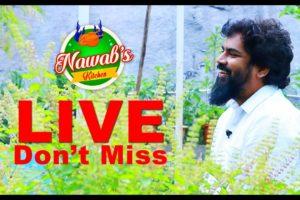 Nawabs Kitchen |  LIVE