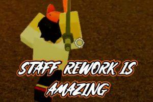 STAFF REWORK LOOKS FANTASTIC (Hood Fighting)