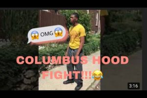 COLUMBUS HOOD FIGHT!!! 😱