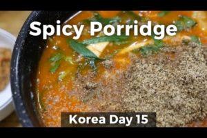 Fish Porridge and Refreshing Mountain Vegetables (Day 15)