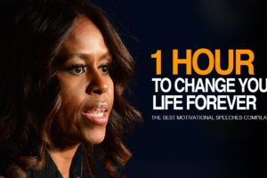 Best Motivational Speech Compilation Ever - 1 Hour of Motivation To Change Forever