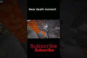 Near death Moments #minecraft #shorts